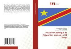 Couverture de Pouvoir et politique de l'éducation scolaire en RD Congo