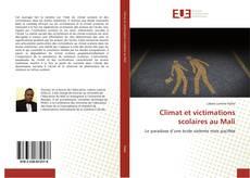 Bookcover of Climat et victimations scolaires au Mali