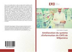 Bookcover of Amélioration du système d'information du CNTS de N'Djaména