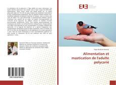 Portada del libro de Alimentation et mastication de l'adulte polycarié
