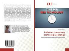 Bookcover of Problems concerning technological change