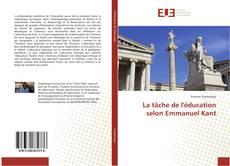 Couverture de La tâche de l'éducation selon Emmanuel Kant