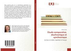 Bookcover of Etude comparative, diachronique et synchronique