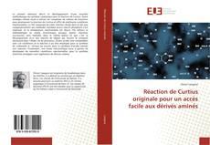 Bookcover of Réaction de Curtius originale pour un accès facile aux dérivés aminés