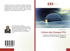 Bookcover of Cahiers des Charges FTTx