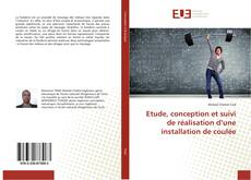 Capa do livro de Etude, conception et suivi de réalisation d'une installation de coulée