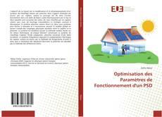 Bookcover of Optimisation des Paramètres de Fonctionnement d'un PSD