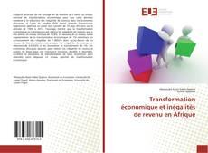 Couverture de Transformation économique et inégalités de revenu en Afrique
