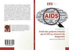 Profil des patients infectés par le VIH au moment du diagnostic kitap kapağı