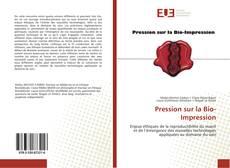 Bookcover of Pression sur la Bio-Impression
