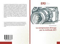 Capa do livro de La compression d'image par la méthode DCT
