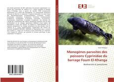 Couverture de Monogènes parasites des poissons Cyprinidae du barrage Foum El-Khanga