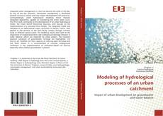 Portada del libro de Modeling of hydrological processes of an urban catchment