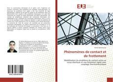 Bookcover of Phénomènes de contact et de frottement