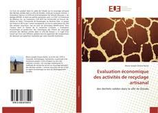 Bookcover of Evaluation économique des activités de recyclage artisanale