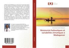Capa do livro de Ressources halieutiques et variabilités climatiques à Madagascar