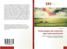 Technologies de recherche agro-sylvo-pastorales的封面