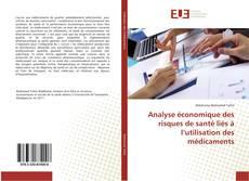 Capa do livro de Analyse économique des risques de santé liés à l'utilisation des médicaments