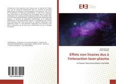 Portada del libro de Effets non linaires dus à l'interaction laser-plasma