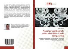 Bookcover of Plancher traditionnel / dalles alvéolées : Etude comparative