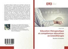 Bookcover of Education thérapeutique et compétences éducatives en kinésithérapie