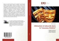 """Bookcover of Aliénation et absurde dans le """"nouveau-théâtre"""""""