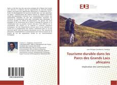 Bookcover of Tourisme durable dans les Parcs des Grands Lacs africains