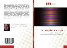 Buchcover von De l'alphabet aux pixels