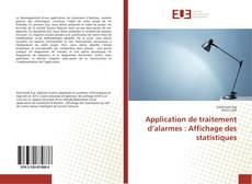 Bookcover of Application de traitement d'alarmes : Affichage des statistiques