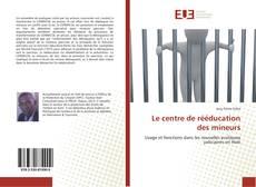 Buchcover von Le centre de rééducation des mineurs