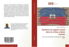 Обложка Violence et rapport social dans le milieu urbain haïtien