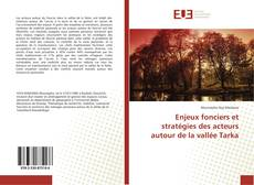 Обложка Enjeux fonciers et stratégies des acteurs autour de la vallée Tarka