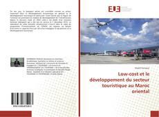 Couverture de Low-cost et le développement du secteur touristique au Maroc oriental