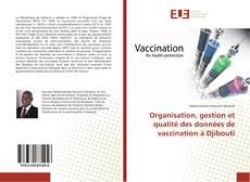 Borítókép a  Organisation, gestion et qualité des données de vaccination à Djibouti - hoz