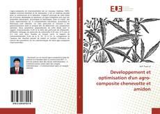 Developpement et optimisation d'un agro-composite chenevotte et amidon kitap kapağı