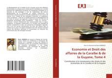 Bookcover of Economie et Droit des affaires de la Caraïbe & de la Guyane, Tome 4