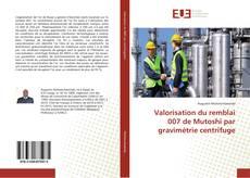 Buchcover von Valorisation du remblai 007 de Mutoshi par gravimétrie centrifuge