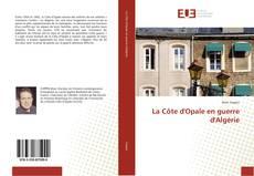 Borítókép a  La Côte d'Opale en guerre d'Algérie - hoz