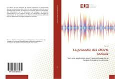 Bookcover of La prosodie des affects sociaux