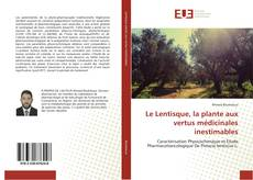 Copertina di Le Lentisque, la plante aux vertus médicinales inestimables
