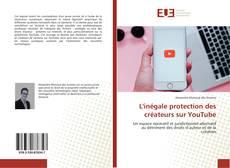 Bookcover of L'inégale protection des créateurs sur YouTube