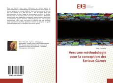 Bookcover of Vers une méthodologie pour la conception des Serious Games