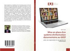 Couverture de Mise en place d'un système d'information documentaire au GEEP