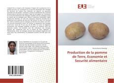 Couverture de Production de la pomme de Terre, Economie et Securité alimentaire