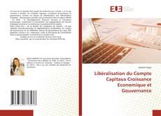 Couverture de Libéralisation du Compte Capitaux Croissance Economique et Gouvernance