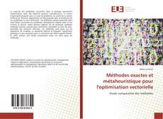Méthodes exactes et métaheuristique pour l'optimisation vectorielle kitap kapağı