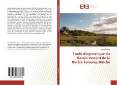 Bookcover of Etude diagnostique du Bassin Versant de la Rivière Samana, Hinche