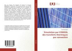Обложка Simulation par COMSOL des transferts thermiques par convection