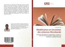 Couverture de Modélisation et simulation des antennes Microbande