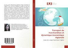 Capa do livro de Transport de marchandises et dynamique économique régionale